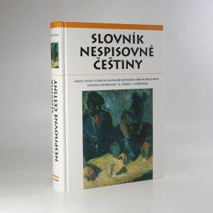 náhled knihy - Slovník nespisovné češtiny