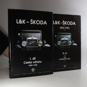 náhled knihy - L&K - Škoda. I.+II. díl (2 svazky)