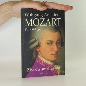 náhled knihy - Wolfgang Amadeus Mozart. Život a smrt génia.