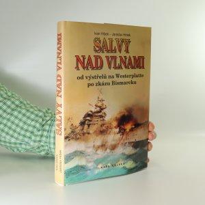 náhled knihy - Salvy nad vlnami. Od výstřelu na Westerplatte po zkázu Bismarcku