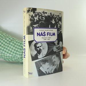 náhled knihy - Náš film. Kapitoly z dějin (1896-1945)