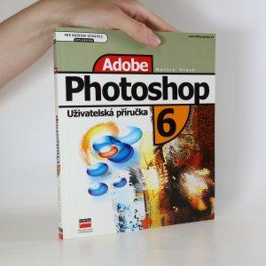 náhled knihy - Adobe Photoshop 6. Uživatelská příručka