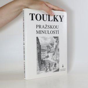 náhled knihy - Toulky pražskou minulostí