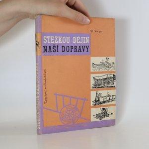 náhled knihy - Stezkou dějin naší dopravy