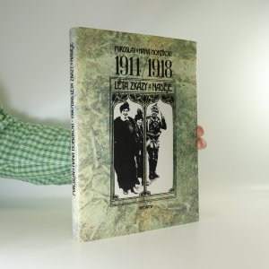náhled knihy - 1914 / 1918. Léta zkázy a naděje