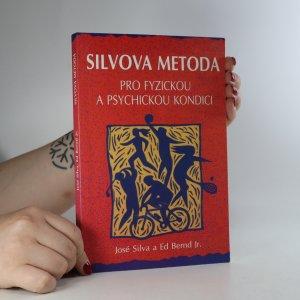náhled knihy - Silvova metoda pro fyzickou a psychickou kondici