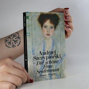 náhled knihy - Die schöne Frau Seidenmann