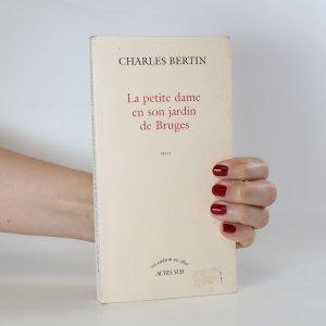 náhled knihy - La petite dame en son jardin de Bruges