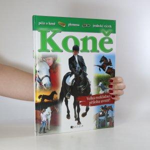 náhled knihy - Koně (péče o koně, plemena, jezdecký výcvik)