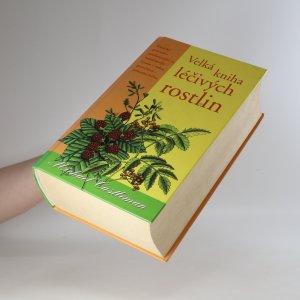 antikvární kniha Velká kniha léčivých rostlin, 2004