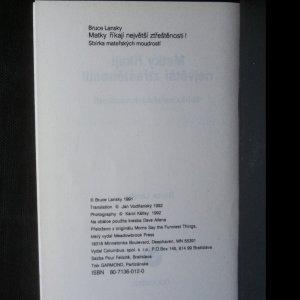 antikvární kniha Matky říkají největší ztřeštěnosti! Sbírka mateřských moudrostí, 1992