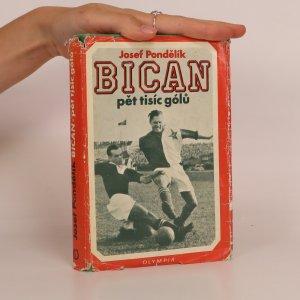 náhled knihy - Bican. Pět tisíc gólů.