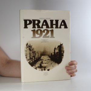 náhled knihy - Praha 1921. Vzpomínky, fakta, dokumenty