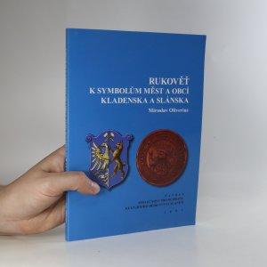 náhled knihy - Rukověť k symbolům měst a obcí Kladenska a Slánska