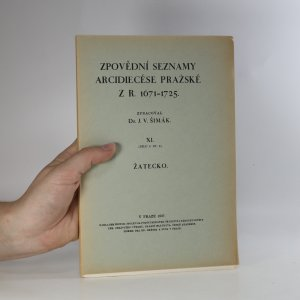 náhled knihy - Zpovědní seznamy arcidiecése pražské z r. 1671-1725. XI. Žatecko.