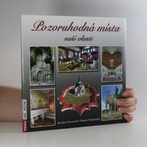 náhled knihy - Pozoruhodná místa naší vlasti