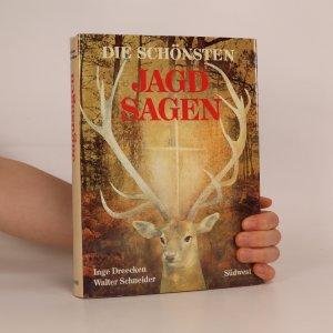 náhled knihy - Die schönsten Jagdsagen der Welt
