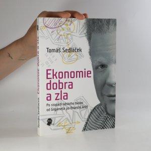 náhled knihy - Ekonomie dobra a zla. Po stopách lidského tázání od Gilgameše po finanční krizi