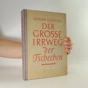 náhled knihy - Der grosse Irrweg der Tschechen