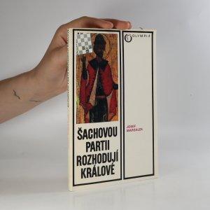 náhled knihy - Šachovou partii rozhodují králové