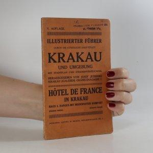 náhled knihy - Illustrierter Führer durch die königliche Hauptstadt Krakau und Umgebung