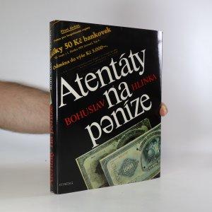 náhled knihy - Atentáty na peníze