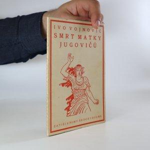 náhled knihy - Smrt matky Jugovičů. Čtvrtý zpěv 1912