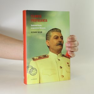 náhled knihy - Filmová propaganda. Sovětské Rusko a nacistické Německo