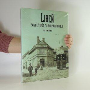 náhled knihy - Libeň. Zmizelý svět (zabalená kniha)