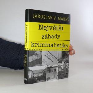 náhled knihy - Největší záhady kriminalistiky