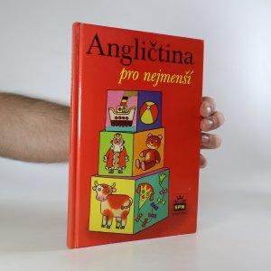 náhled knihy - Angličtina pro nejmenší. Učebnice pro děti předškolního věku a pro žáky 1. ročníku základní školy