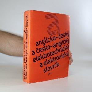 náhled knihy - Anglicko-český a česko-anglický elektrotechnický a elektronický slovník. English-Czech and Czech-English Dictionary of Electrical Engineering and Electronics