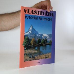 náhled knihy - Vlastivěda. Putování po Evropě
