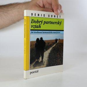 náhled knihy - Dobrý partnerský vztah. Jak dosáhnout harmonického manželství