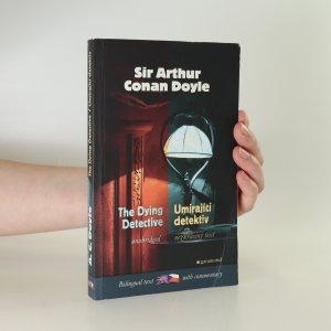 náhled knihy - The dying detective and other cases of Sherlock Holmes. Umírající detektiv a jiné případy Sherlocka Holmese