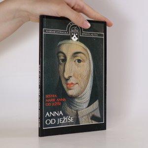 náhled knihy - Anna od Ježíše. Zakladatelka Karmelu ve Francii a v Belgii