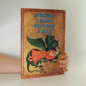 náhled knihy - Jablíčko zelené, červené a bílé