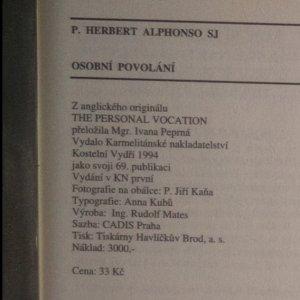antikvární kniha Osobní povolání. Hluboká proměna prostřednictvím duchovních cvičení, 1994
