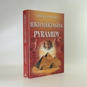 náhled knihy - Jejich veličenstva pyramidy