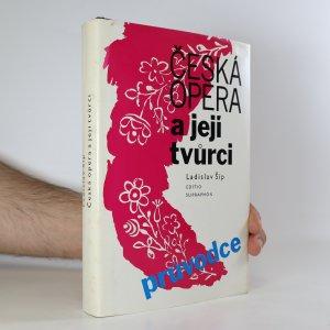 náhled knihy - Česká opera a její tvůrci. Průvodce