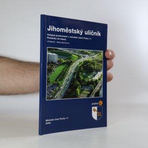 náhled knihy - Jihoměstský uličník. Veřejná prostranství v městské části Praha 11