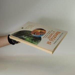 antikvární kniha Nestůj si v cestě. Jak si poradit s hněvem, sebelítostí, váhavostí..., 2002