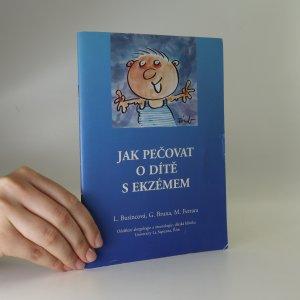 náhled knihy - Jak pečovat o dítě s ekzémem