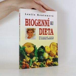 náhled knihy - Biogenní dieta. Přirozená cesta k trvalému zhubnutí