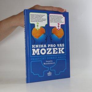 náhled knihy - Kniha pro váš mozek. Praktický domácí rádce