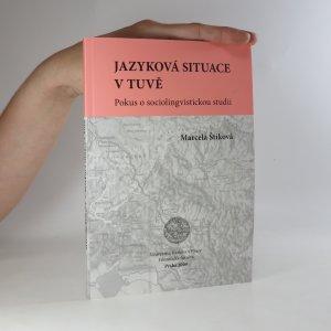 náhled knihy - Jazyková situace v Tuvě. Pokus o sociolingvistickou studii
