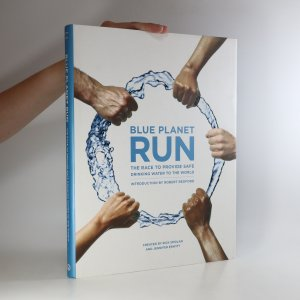 náhled knihy - Blue Planet Run. The race to provide safe drinking water to the world