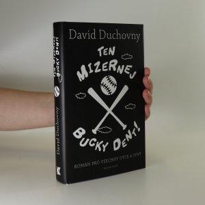 náhled knihy - Ten mizernej Bucky Dent!