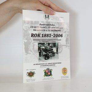 náhled knihy - Co jste hasiči, co jste dělali na Lánech a ve Vašírově. Rok 1881-2006