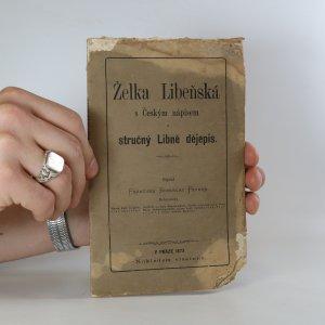 náhled knihy - Želka Libeňská s Českým nápisem a stručný Libně dějepis